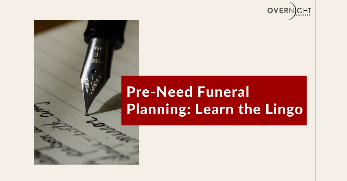 cover image for blog post, it reads pre-need funeral planning: learn the lingo